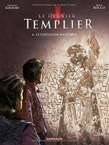 Couverture de l'album Le Dernier Templier - 6. Le Chevalier manchot