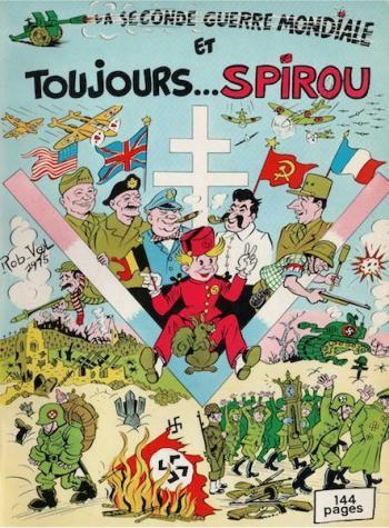Couverture de l'album Spirou et Fantasio - HS. La Seconde Guerre mondiale et toujours... Spirou