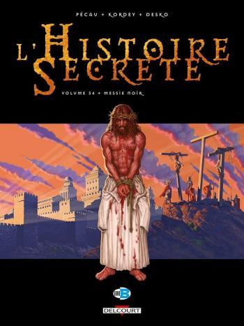 Couverture de l'album L'Histoire secrète - 34. Messie noir