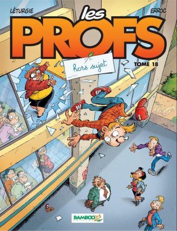 Couverture de l'album Les Profs - 18. Hors sujet