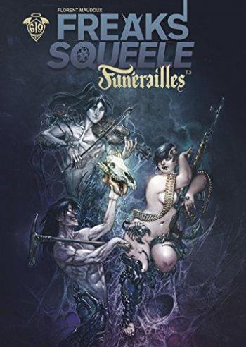 Couverture de l'album Freaks' Squeele - Funérailles - 3. Cowboys on Horses without Wings