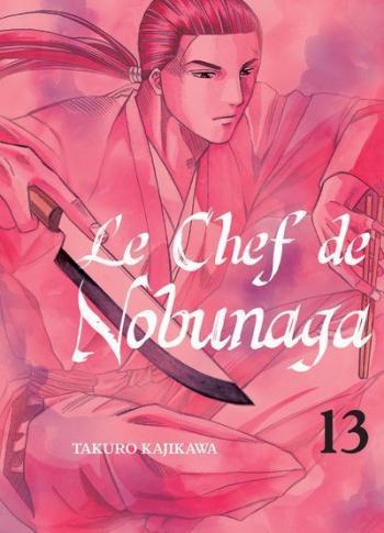 Couverture de l'album Le Chef de Nobunaga - 13. Du saké pour Kenshin