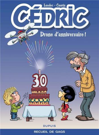 Couverture de l'album Cédric (Best Of) - 8. Drone d'anniversaire !