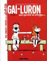 Les Nouvelles Aventures de Gai-Luron 1. Gai Luron Sent Que Tout lui Echappe