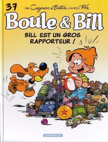 Couverture de l'album Boule & Bill (dès 2000) - 37. Bill est un gros rapporteur !