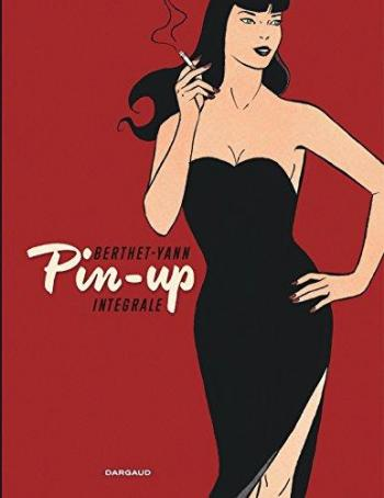 Couverture de l'album Pin-up - INT. Intégrale - Tomes 1 à 10