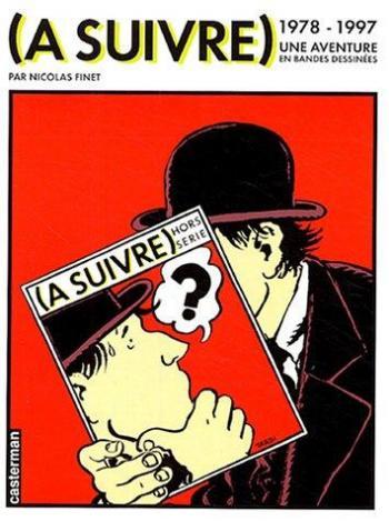 Couverture de l'album (À suivre) 1978-1997 - Une aventure en bandes dessinées (One-shot)