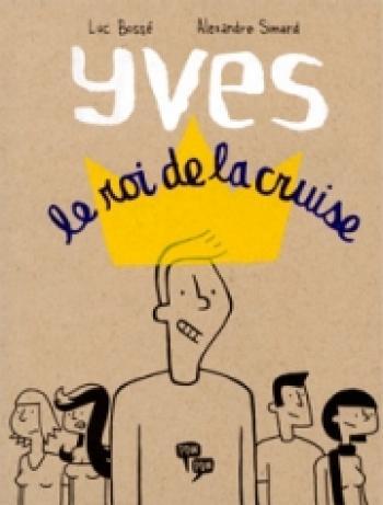 Couverture de l'album Yves, le roi de la cruise (One-shot)