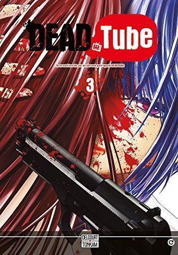 Couverture de l'album Dead Tube - 3. Tome 3