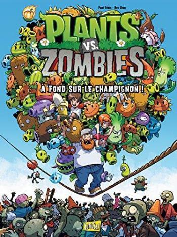 Couverture de l'album Plants vs. Zombies - 5. A fond sur le champignon !