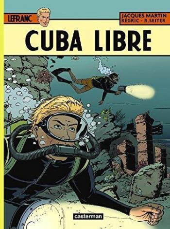Couverture de l'album Lefranc - 25. Cuba libre