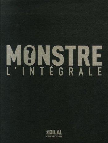 Couverture de l'album Tétralogie du Monstre - INT. Monstre - L'Intégrale