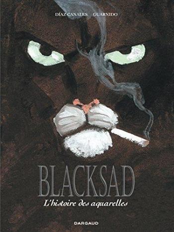 Couverture de l'album Blacksad - HS. L'Histoires des aquarelles - Intégrale