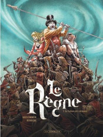 Couverture de l'album Le Règne - 1. La Saison des démons