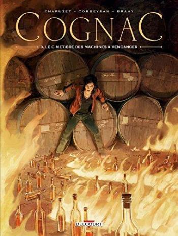 Couverture de l'album Cognac - 3. Le Cimetière des machines à vendanger