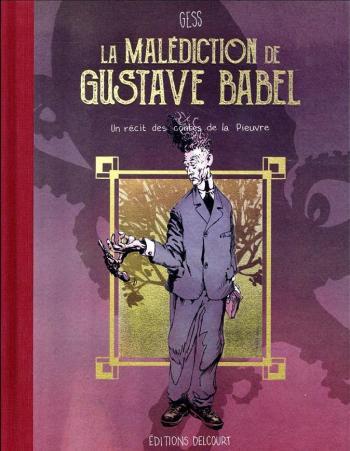 Couverture de l'album Les Contes de la Pieuvre - 1. La Malédiction de Gustave Babel