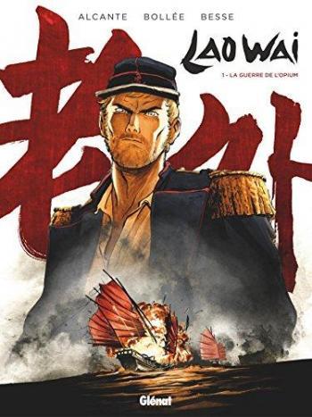 Couverture de l'album Laowai - 1. La guerre de l'opium