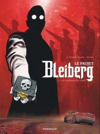 Couverture de l'album Le Projet Bleiberg - 1. Les Fantômes du passé