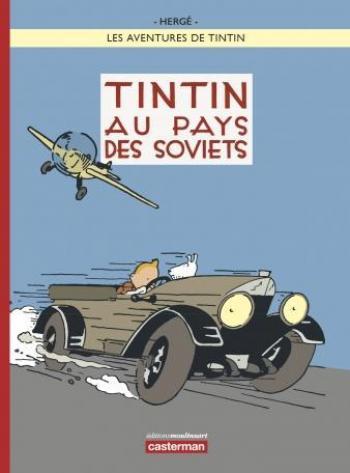 Couverture de l'album Les Aventures de Tintin - 1. Tintin au pays des Soviets