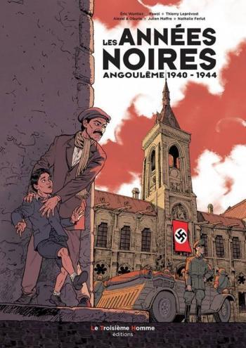 Couverture de l'album Les Années noires - Angoulême 1940-1944 (One-shot)