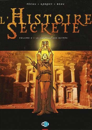 Couverture de l'album L'Histoire secrète - 2. Le Château des Djinns
