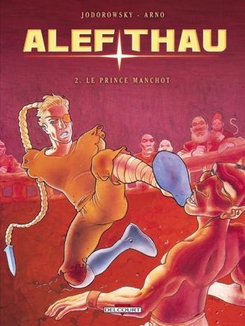 Couverture de l'album Les Aventures d'Alef-Thau - 2. Le Prince manchot