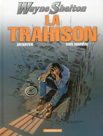 Couverture de l'album Wayne Shelton - 2. La Trahison