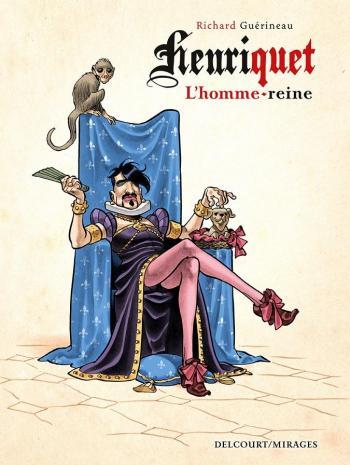 Couverture de l'album Henriquet, l'homme reine (One-shot)