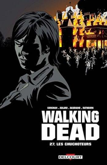 Couverture de l'album Walking Dead - 27. Les Chuchoteurs