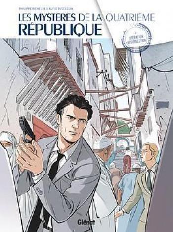 Couverture de l'album Les Mystères de la quatrième République - 5. Opération Résurrection