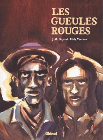 Couverture de l'album Les Gueules rouges (One-shot)