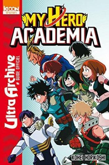 Couverture de l'album My Hero Academia - HS. Ultra Archive # Guide officiel