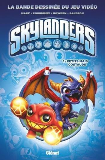 Couverture de l'album Skylanders - 1. Petits mais costauds