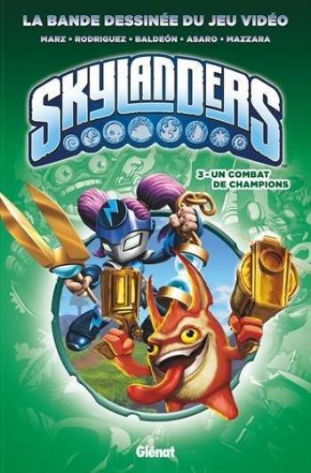Couverture de l'album Skylanders - 3. Un combat de champions