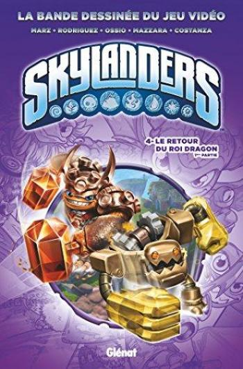 Couverture de l'album Skylanders - 4. Le Retour du roi Dragon (1re partie)
