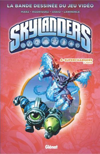 Couverture de l'album Skylanders - 6. Superchargers (1re partie)