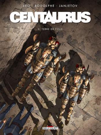 Couverture de l'album Centaurus - 3. Terre de folie