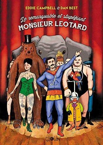 Couverture de l'album Le Remarquable et Stupéfiant Monsieur Léotard (One-shot)