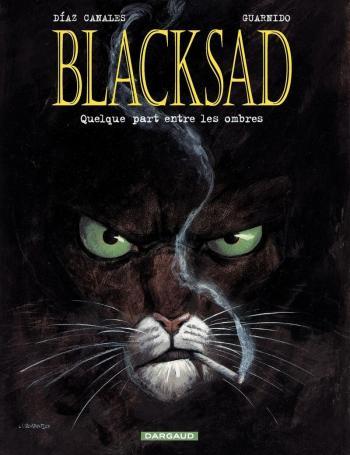 Couverture de l'album Blacksad - 1. Quelque part entre les ombres