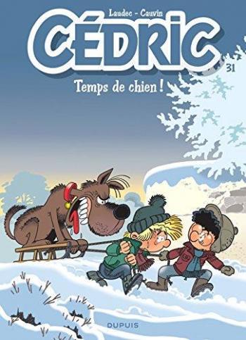 Couverture de l'album Cédric - 31. Temps de chien !