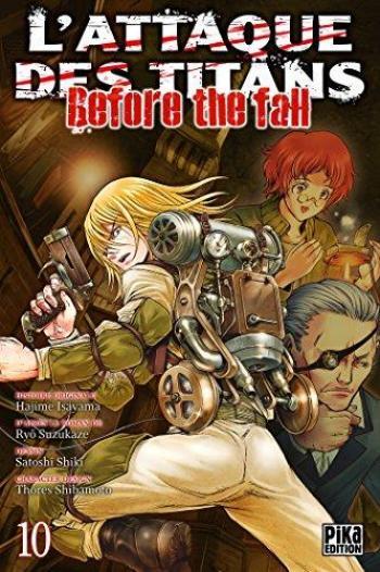 Couverture de l'album L'Attaque des Titans - Before the Fall - 10. Before the Fall - Tome 10