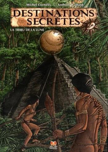 Couverture de l'album Destinations secrètes - 1. La Tribu de la lune