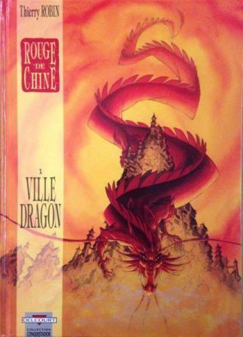 Couverture de l'album Rouge de Chine - 1. Ville Dragon