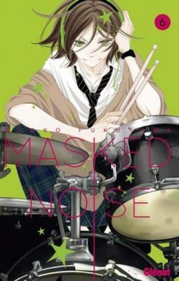 Couverture de l'album Masked Noise - 6. Tome 6