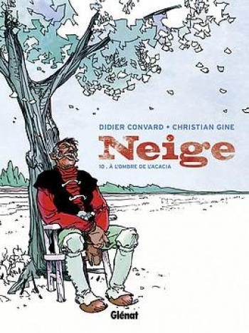 Couverture de l'album Neige - 10. A L'ombre de l'acacia
