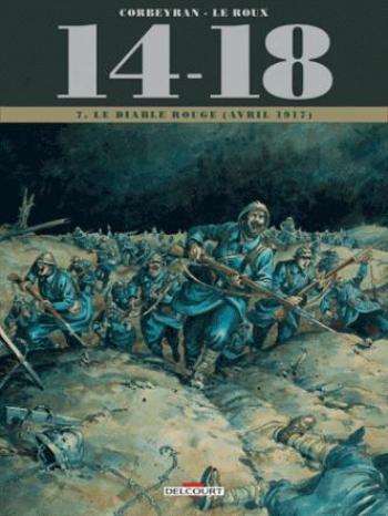 Couverture de l'album 14-18 - 7. Le Diable rouge (avril 1917)