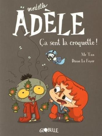 Couverture de l'album Mortelle Adèle - 11. ça sent la croquette !