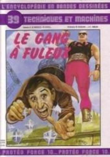 Couverture de l'album L'Encyclopédie en bandes dessinées - 39. Le gang à fuleux