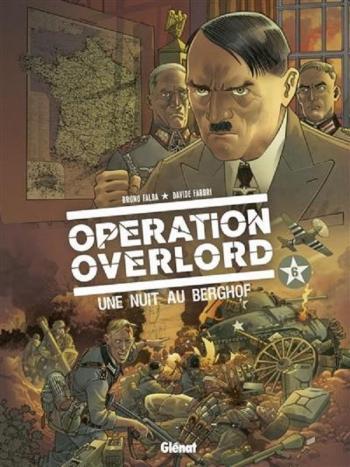 Couverture de l'album Opération Overlord - 6. Une nuit au Berghof