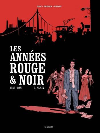 Couverture de l'album Les Années rouge & noir - 2. Alain, 1946-1951